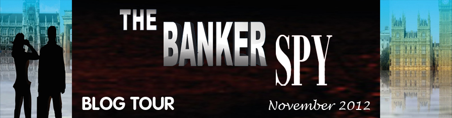 Interview and Giveaway: The Banker Spy by William G. Byrnes