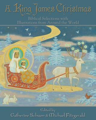 Review: A King James Christmas edited by Catherine Schuon & Michael Oren Fitzgerald