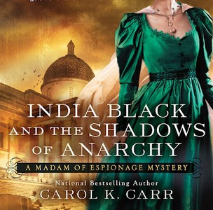 Review: India Black and the Shadows of Anarchy by Carol K. Carr