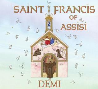 Review: Saint Francis of Assisi by Demi