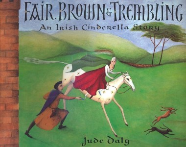 Thursday's Tale: Fair, Brown & Trembling by Jude Daly