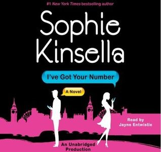 Audiobook Review: I've Got Your Number by Sophie Kinsella