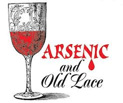 Matinee at the Playhouse: Arsenic and Old Lace by Joseph Kesselring
