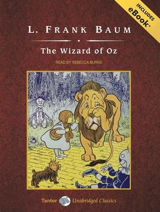 Thursday's Tale: The Wizard of Oz by L. Frank Baum
