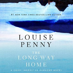 Audiobook Review: The Long Way Home by Louise Penny