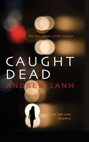 Caught Dead by Andrew Lanh