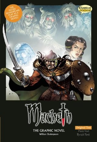 Macbeth: The Graphic Novel adapted by John McDonald, written by William Shakespeare