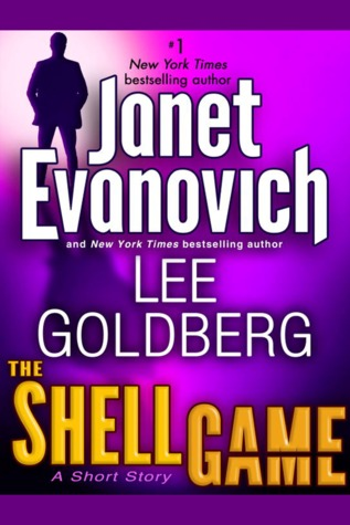The Shell Game by Janet Evanovich and Lee Goldberg