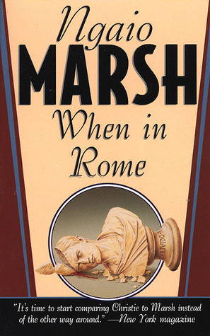 When in Rome by Ngaio Marsh