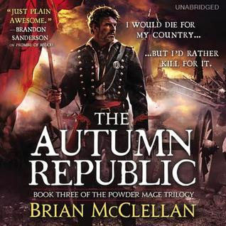 The Autumn Republic by Brian McClellan