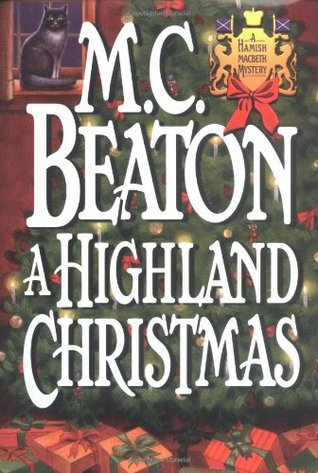 A Highland Christmas by M. C. Beaton