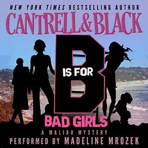 """B"" Is for Bad Girls by Rebecca Cantrell and Sean Black"