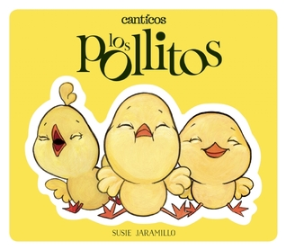 Thursday's Tale: Little Chickies / Los Pollitos