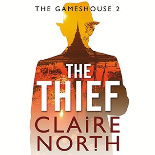 The Thief by Claire North