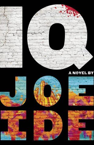 IQ by Joe Ide