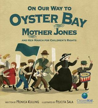 On Our Way to Oyster Bay by Monica Kulling