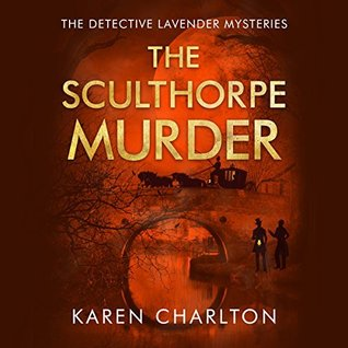 The Sculthorpe Murder by Karen Charlton