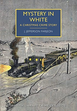 Mystery in White by J. Jefferson Farjeon