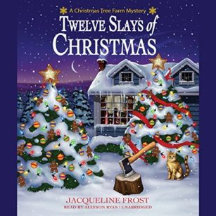Twelve Slays of Christmas by Jacqueline Frost