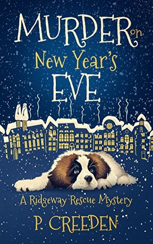 Murder on New Year's Eve by P. Creeden