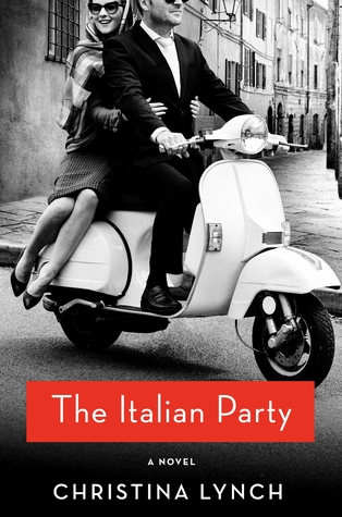 The Italian Party by Christina Lynch