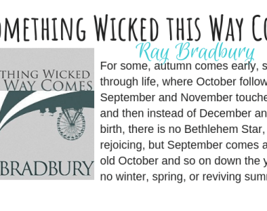 Something Wicked This Way Comes by Ray Bradbury