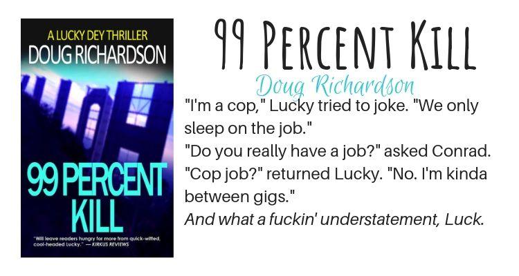 99 Percent Kill by Doug Richardson