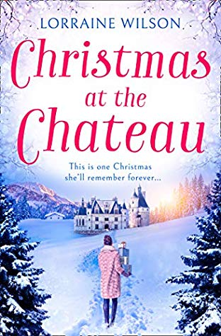 Christmas at the Chateau by Lorraine Wilson (with giveaway)