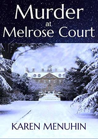 Murder at Melrose Court by Karen Baugh Menuhin