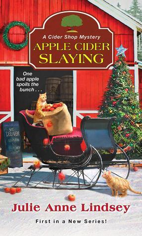 Apple Cider Slaying by Julie Anne Lindsey