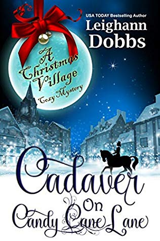 Cadaver on Candy Cane Lane by Leighann Dobbs