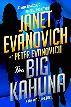 The Big Kahuna by Janet Evanovich and Peter Evanovich