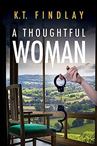 A Thoughtful Woman by K.T. Findlay