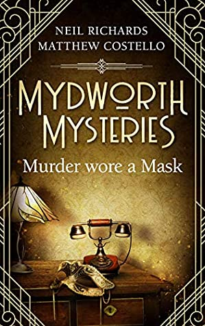 Murder Wore a Mask by Matthew Costello and Neil Richards