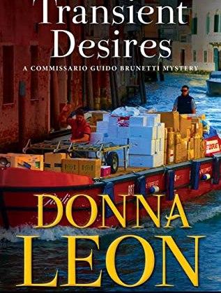 Transient Desires by Donna Leon