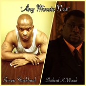 """Cast of """"Any Minute Now"""" - Steven Strickland, Shaheed K. Woods"""