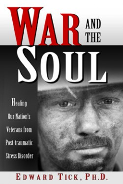 Edward Tick, War and the Soul