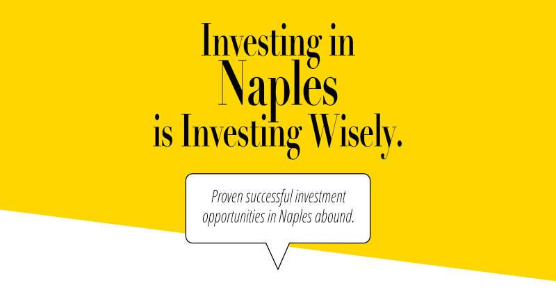 Investing in Naples is investing wisely