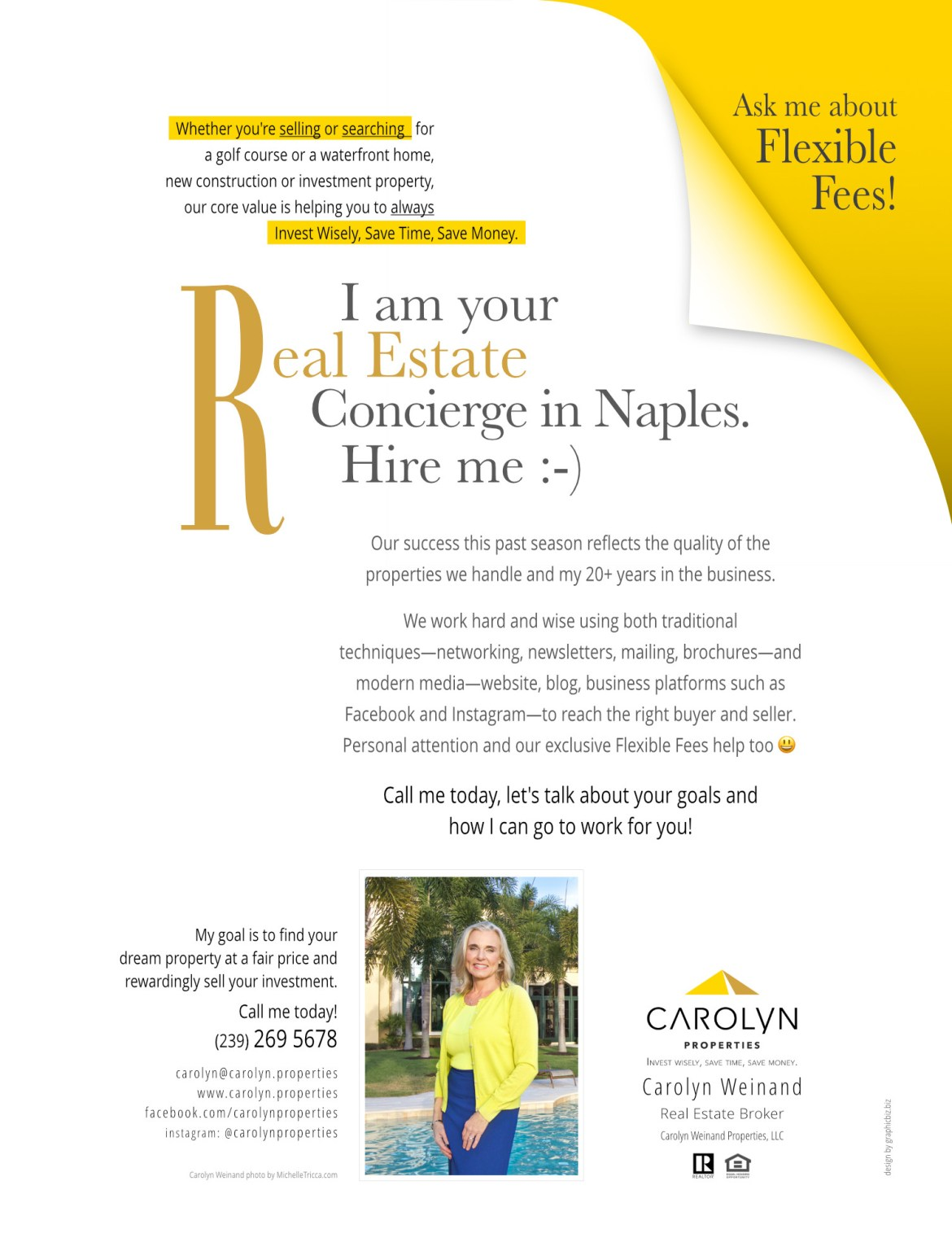 I am your Real Estate Concierge in Naples. Hire me!