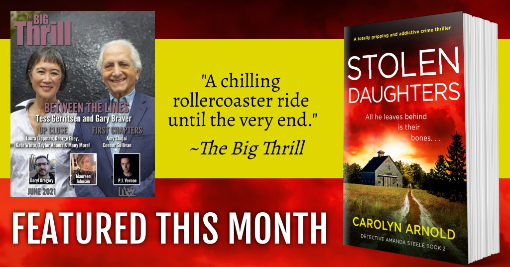 Interview with Carolyn Arnold, as Featured in The Big Thrill! @TheBigThrill1