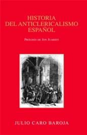 historia-del-anticlericalismo-español