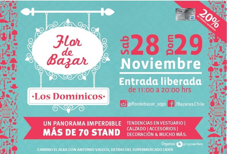 Flor de Bazar, 28 y 29 Nov, Los Domínicos