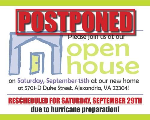 Open House Postponed