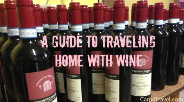 A Guide to Traveling Home with Wine