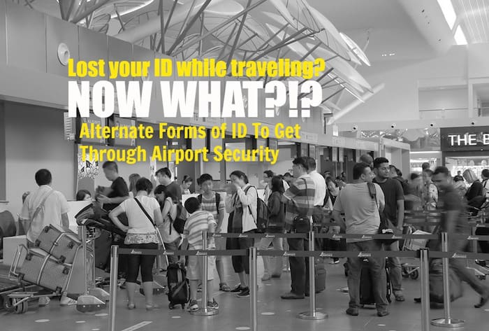 Can You Fly Without an ID Alternate Forms of ID To Get Through Airport Security