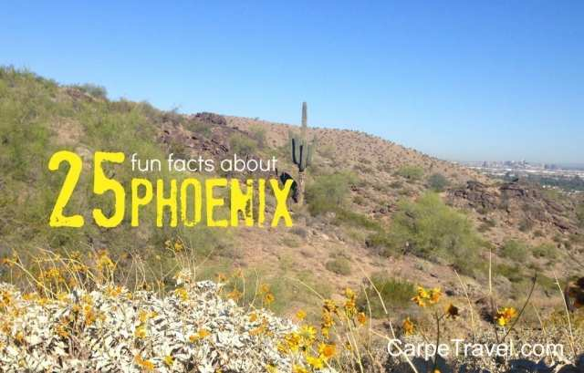 Click through to read 25 Fun Facts about Phoenix