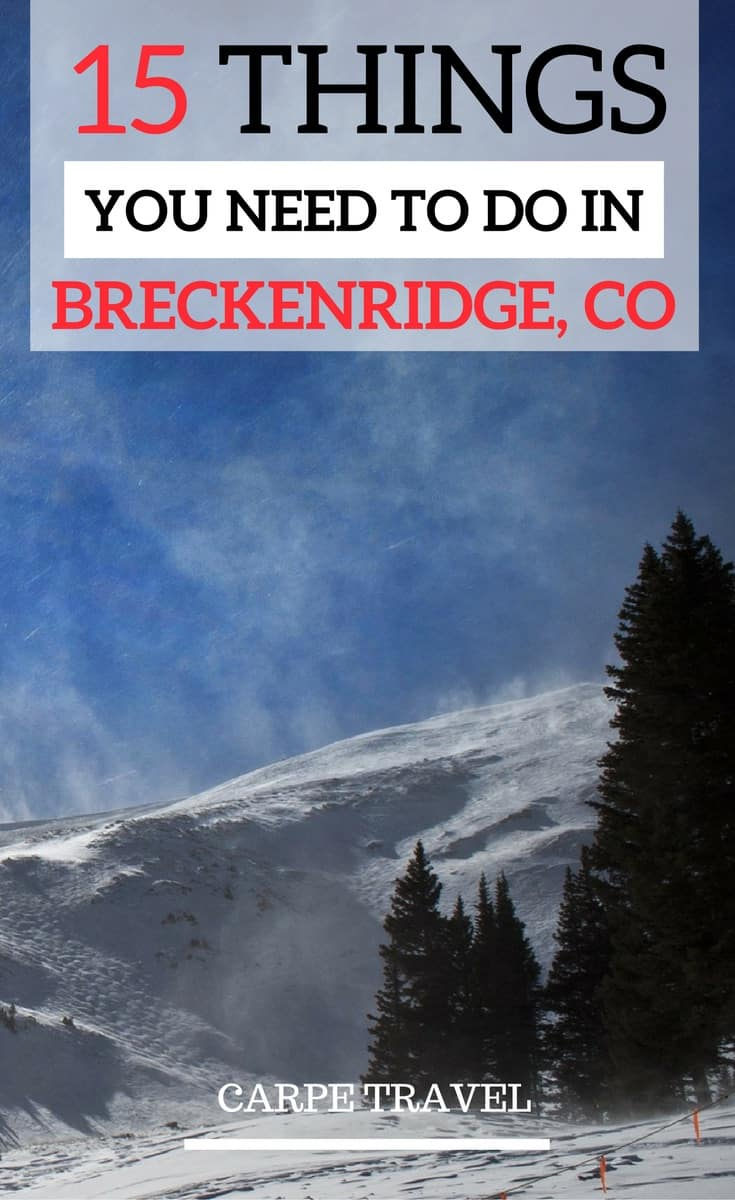 15 of the TOP things to do in Breckenridge...besides skiing.
