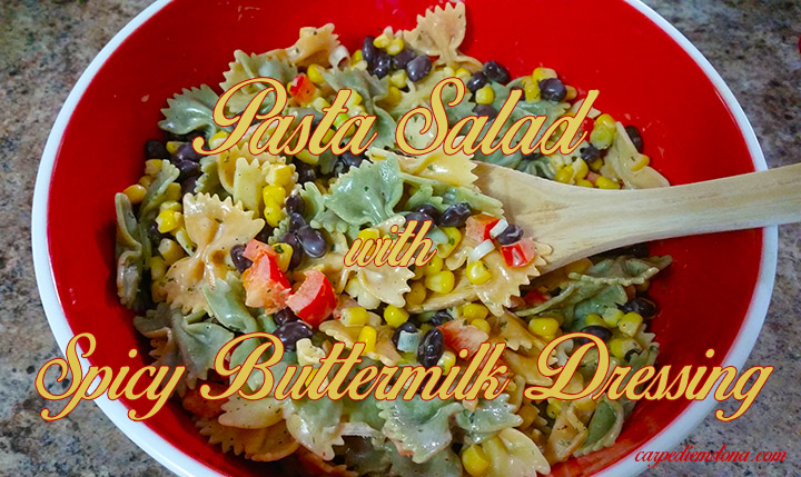 Pasta Salad with Spicy Buttermilk Dressing