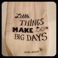 Little Things Make Big Days!