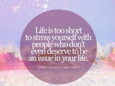 Life is too short.....